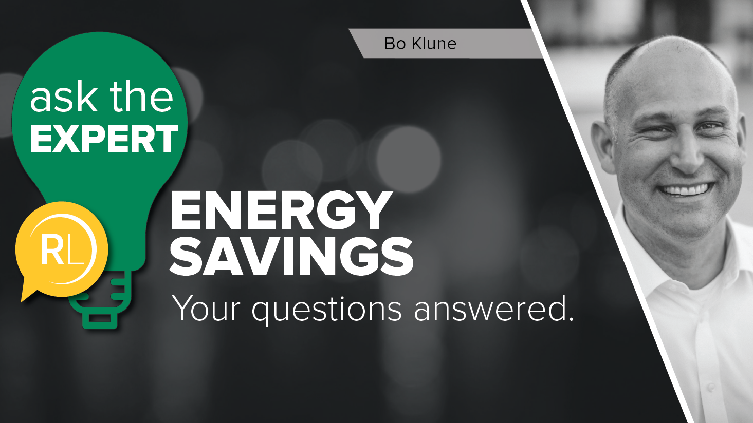 Ask-the-Expert-Series-EnergySavings-BlogHeader-BoKlune